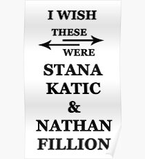 I wish these were Stana Katic and Nathan Fillion Poster