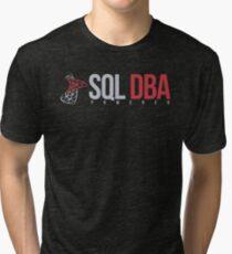 SQL DBA Tri-blend T-Shirt