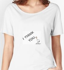snoopy ...i think you Women's Relaxed Fit T-Shirt
