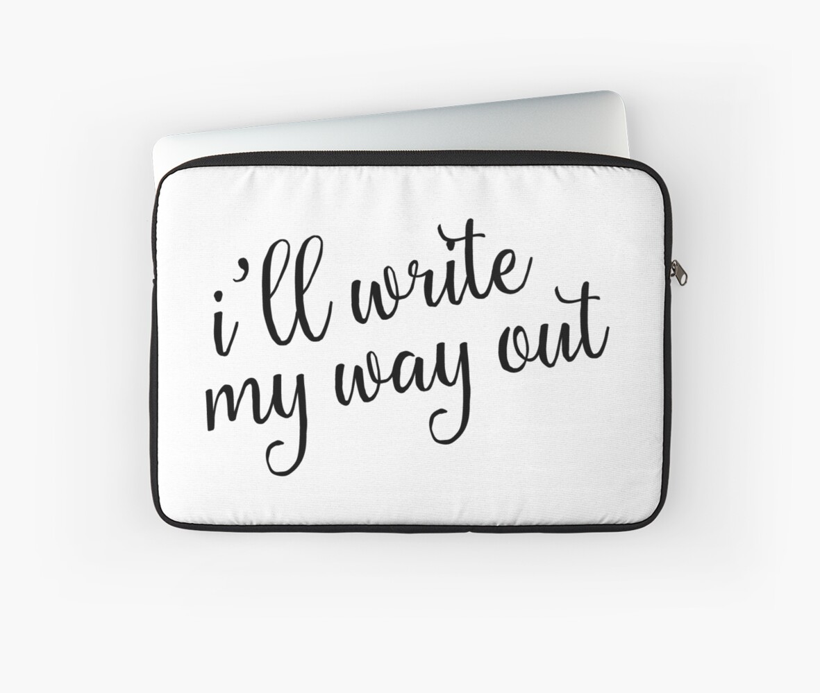 i ll write my way out hamilton laptop sleeves by lighttwoods i ll write my way out hamilton