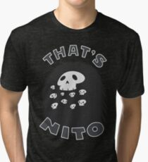 That's Nito (colored text!) Tri-blend T-Shirt