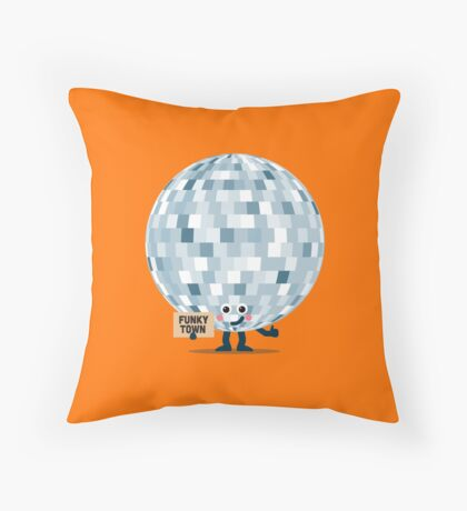Character Building - Won't you take me to, Funky Town Throw Pillow