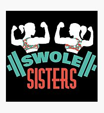 Swole Sisters Photographic Print
