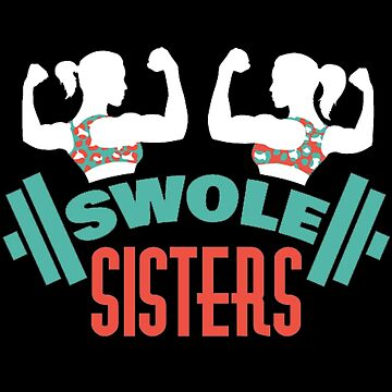 Swole Sisters by 7788dt