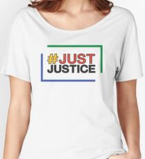#JustJustice stacked on white Women's Relaxed Fit T-Shirt