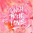 Only True Love Handpainted Abstract Watercolor Red Pink Orange by Beverly Claire Kaiya