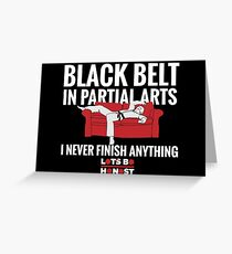 Black Belt In Partial Arts Greeting Card