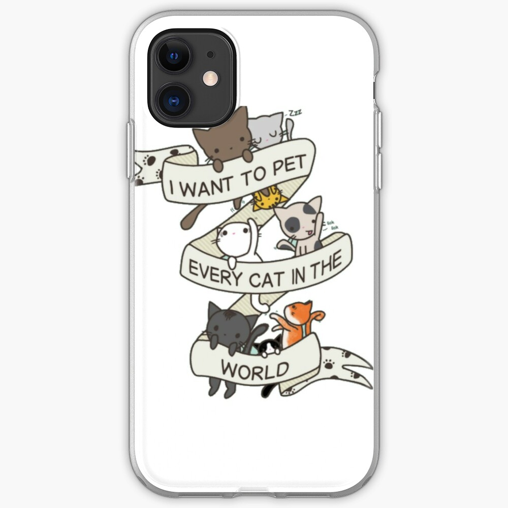 I want to pet every cat in the world! iPhone Case & Cover