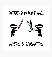 Mixed Martial Arts Crafts Photographic Print