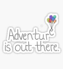 Das Abenteuer ist da draußen Sticker