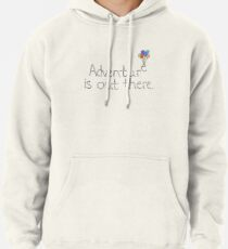 Adventure is Out There Pullover Hoodie