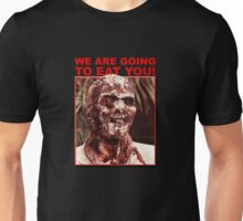 We Are Going to Eat You | Zombi 2 Unisex T-Shirt