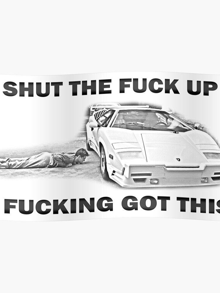 Wolf Of Wall Street Countach Stfu Poster By Thedjk Redbubble