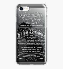 The Crazy Ones iPhone Case/Skin