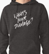 What's Your Damage? - White Text Pullover Hoodie