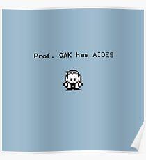 Prof. Oak has Aides Poster