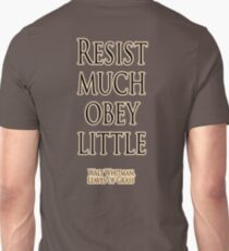 Walt Whitman, Resist much, obey little, Leaves of Grass  Unisex T-Shirt