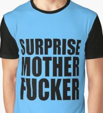 Surprise Mother Fucker Sticker Sergent Doakes funny quote saying Graphic T-Shirt