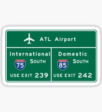 Hartsfield-Jackson Atlanta International Airport (ATL) , Road Sign, Georgia Sticker