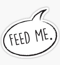 Thought Bubble: Feed Me Sticker