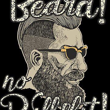 Beard! No bullshit! by rahmenlos