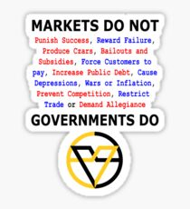 Markets DO NOT, GOVERNMENTS DO by Paine's Torch Sticker