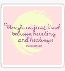 Hurt & Healing Sticker