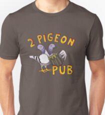 2 Pigeon Pub Unisex T-Shirt