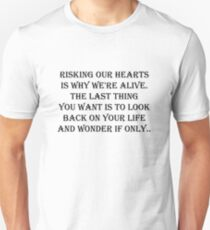 Risking our hearts  Unisex T-Shirt