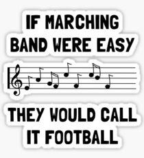 Marching Band Easy Sticker