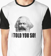 Told ya Graphic T-Shirt