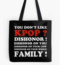 DISHONOR ON YOU! - BLACK Tote Bag