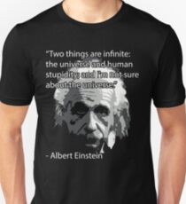 Einstein Quote Tee! T-Shirt