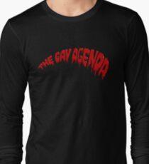 The Gay Agenda Long Sleeve T-Shirt