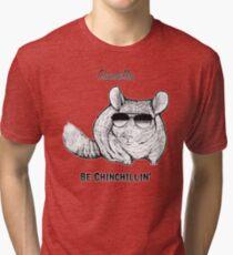 4fe47f57 Chinchillas be Chinchillin' Tri-blend T-Shirt