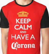 Keep calm and have a corona beer Graphic T-Shirt