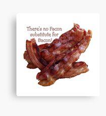 No Facon Bacon! Canvas Print