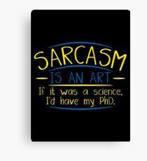 sarcasm art Canvas Print