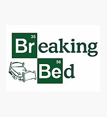Breaking Bed! Photographic Print