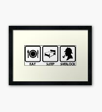 Eat Sleep Sherlock! Framed Print