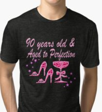90 YEARS OLD AND AGED TO PERFECTION Tri Blend T Shirt