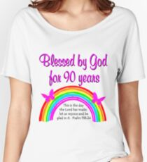 90TH BIRTHDAY BLESSINGS Women's Relaxed Fit T-Shirt