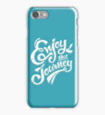 Enjoy the Journey - Motivational Quote Lettering Design iPhone Case/Skin