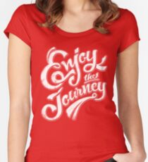 Enjoy the Journey - Motivational Quote Lettering Design Women's Fitted Scoop T-Shirt