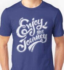 Enjoy the Journey - Motivational Quote Lettering Design T-Shirt