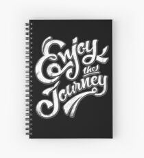 Enjoy the Journey - Motivational Quote Lettering Design Spiral Notebook