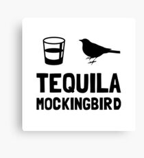 Tequila Mockingbird Canvas Print