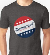 Democracy (Some Restrictions Apply) Unisex T-Shirt