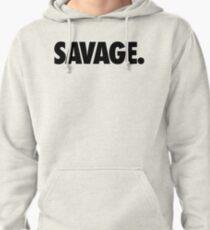 SAVAGE - (Black) Pullover Hoodie