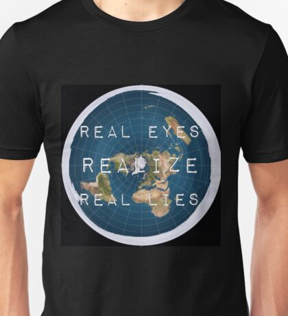Flat earth flat is fact Unisex T-Shirt